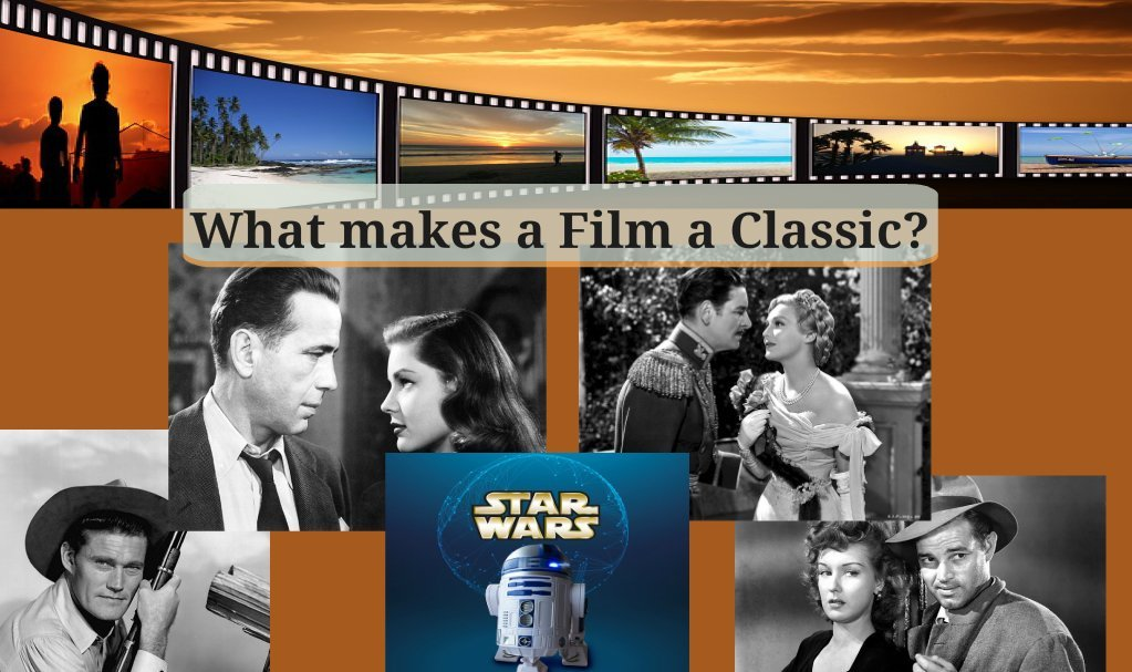 What Makes a Film a Classic
